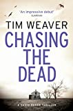 Chasing the Dead: David Raker Novel #1