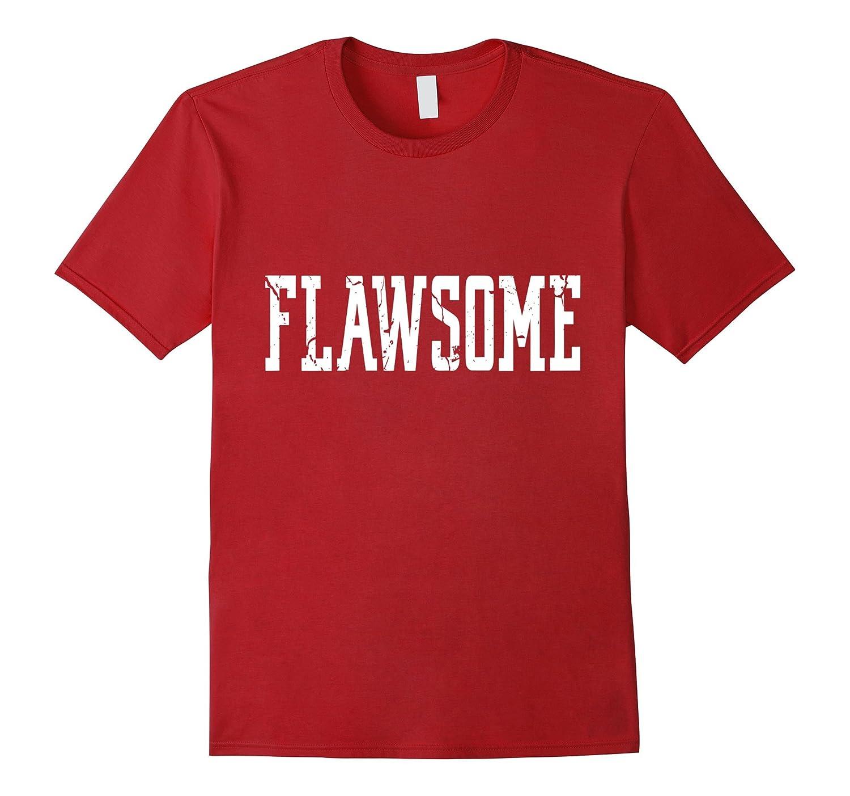 Flawsome T-Shirt