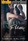 Prometa Que Vai Ficar (Portuguese Edition)
