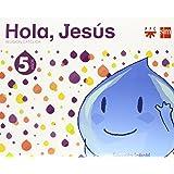 Religión católica. 5 años. Hola, Jesús - 9788467561050