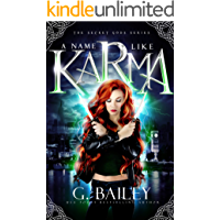 A Name Like Karma: A Urban Fantasy Reverse Harem Romance (The Secret Gods Series Book 1)
