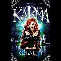 A Name Like Karma: A Urban Fantasy Reverse Harem Romance (The Secret Gods Series Book 1) (English Edition)