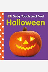 Baby Touch and Feel: Halloween Board book