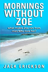 Mornings Without Zoe Kindle Edition