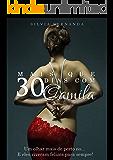 """Mais que 30 dias com Camila: Um olhar mais de perto no.. """"E eles viveram felizes para sempre."""""""