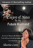 Prayers & Notes To My Future Husband