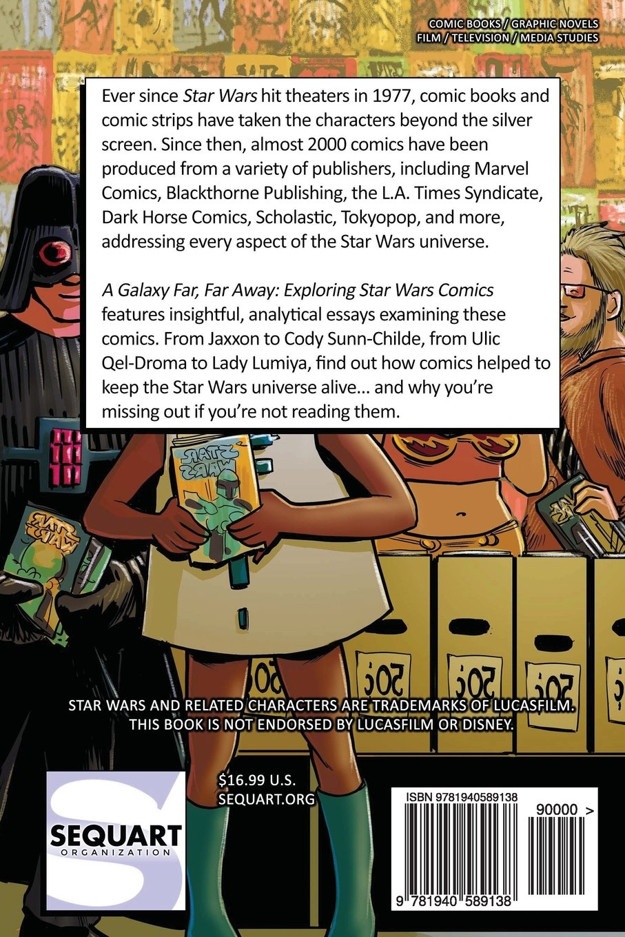 com a galaxy far far away exploring star wars comics com a galaxy far far away exploring star wars comics 9781940589138 joseph f berenato mike beidler joe bongiorno jean francois boivin