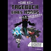 Tagebuch eines Giga-Kriegers (Tagebuch eines Noobs 6)