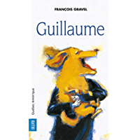 Guillaume (French Edition)
