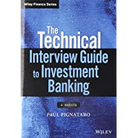 The Technical Interview Guide to Investment Banking: + Website (Wiley Finance Editions)