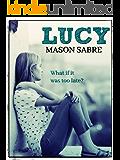 Lucy: Sabre Short
