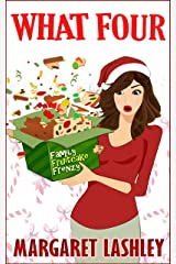 What Four: Family Fruitcake Frenzy (Val Fremden Mysteries Book 4) Kindle Edition
