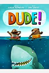 Dude! Kindle Edition