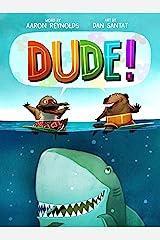 Dude! Kindle Edition