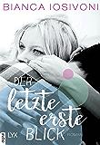 Der letzte erste Blick (Firsts-Reihe 1) (German Edition)