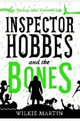 Inspector Hobbes and the Bones: Cozy Mystery Comedy Crime Fantasy (unhuman Book 4) Kindle Edition