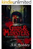 Gods & Monsters: A Shadow Council Archives Novella