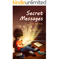 SECRET MESSAGES: An Investigation into the Subliminal Messages in Junior Fiction, from a Christian Perspective. (English Edition)