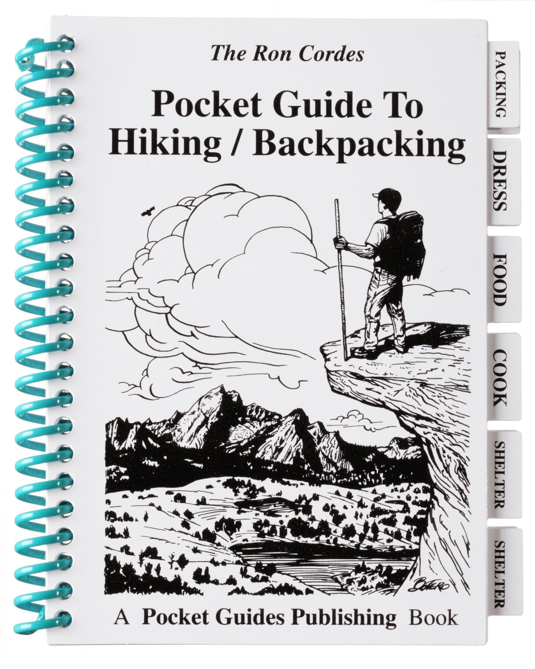 Pocket Guides - Hiking and Backpacking - Camping - Guide to Hiking and Backpacking - Trail Hiking - Ron Cordes