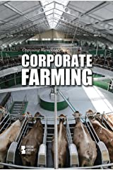 Corporate Farming (Opposing Viewpoints (Paperback)) Paperback