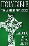 CATHOLIC BIBLE: DOUAY RHEIMS VERSION, Verse It:All Books Edition (Searchable)
