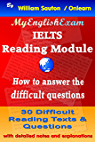 IELTS Reading Module: How to Answer the Difficult Questions (English Edition)