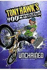 Unchained (Tony Hawk's 900 Revolution) Paperback