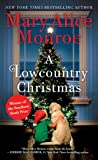 A Lowcountry Christmas (Lowcountry Summer Trilogy)