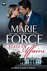 State of Affairs: A First Family Novel Kindle Edition