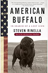 American Buffalo: In Search of a Lost Icon Kindle Edition