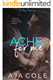 Ache For Me: A Hockey Romance (The Banks Sisters Book 1)