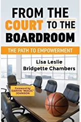 From the Court to the Boardroom: The Path to Empowerment Paperback