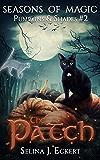 The Patch (Seasons of Magic: Pumpkins & Shades Book 2)