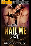 Nail Me 2X