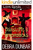 Brimstone and Broomsticks (Accidental Witches Book 1)