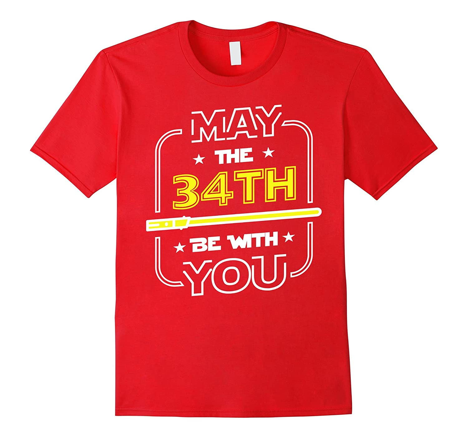 34th Birthday Gift May The 34th Be With You Tee Shirt-CD