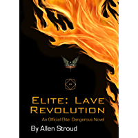 Elite: Lave Revolution: An Official Elite Dangerous Novel (The Lave Trilogy Book 1) (English Edition)