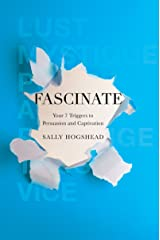 Fascinate: Your 7 Triggers to Persuasion and Captivation Kindle Edition