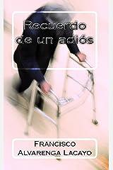 Recuerdo de un adiós (Spanish Edition) Kindle Edition
