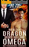 Romance: Wealthy Dragon Seeks Willing Omega (MM Gay Mpreg Paranormal Romance) (Dragon Shifter Surrogate Short Stories)