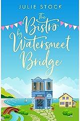 The Bistro by Watersmeet Bridge Kindle Edition