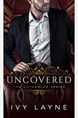Uncovered (The Untangled Series Book 3) Kindle Edition
