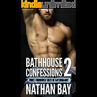 Bathhouse Confessions 2: Gay Romance Bundle book cover