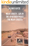 Mean Streets – Life in the Apartheid Police (Book 2) The Mean Streets (Mean Streets Police Books)