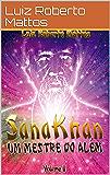 Sana Khan II - Um Mestre no Além (Portuguese Edition)
