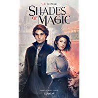 Shades of Magic - tome 1