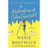 The Restoration of Celia Fairchild: A Novel