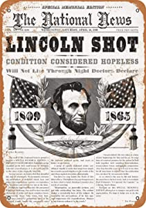 ZMKDLL 8x12 Inches 1865 Abraham Lincoln Shot Vintage Look Metal Sign Home Decor 8x12 Inch