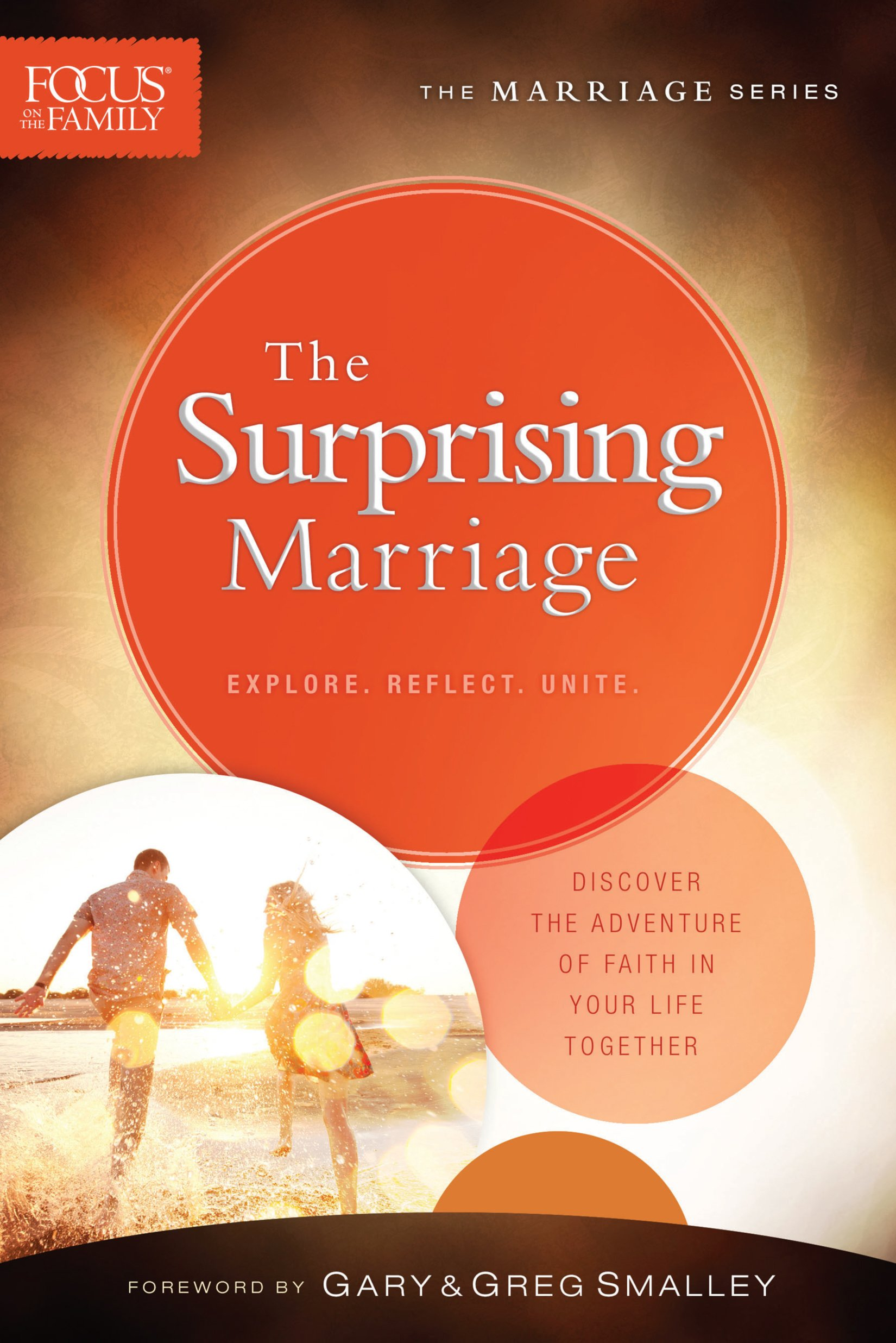 The Surprising Marriage (Focus on the Family Marriage Series): Focus ...