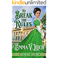 To Break the Rules (Girls Who Dare Book 3)